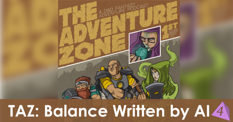 The Adventure Zone: Balance (As Written by A.I.)