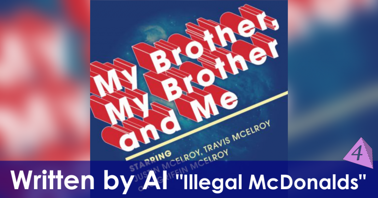 MBMBaM: Illegal McDonalds (AI Script)