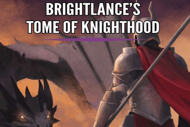 Review: Brightlance's Tome of Knighthood