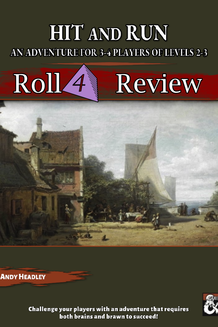 Roll4 Review: Hit & Run 5e Adventure