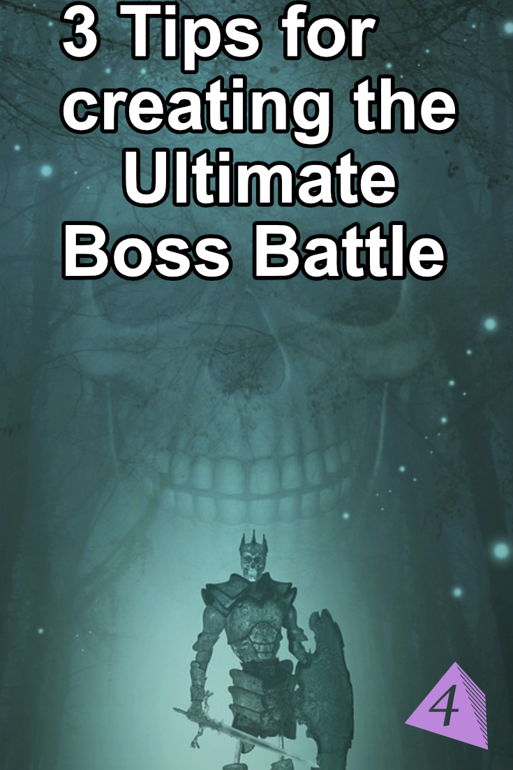Creating the Ultimate Boss Battle