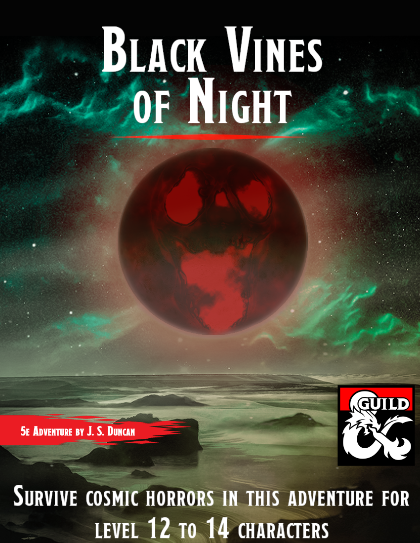 Roll4 Review: Black Vines of Night