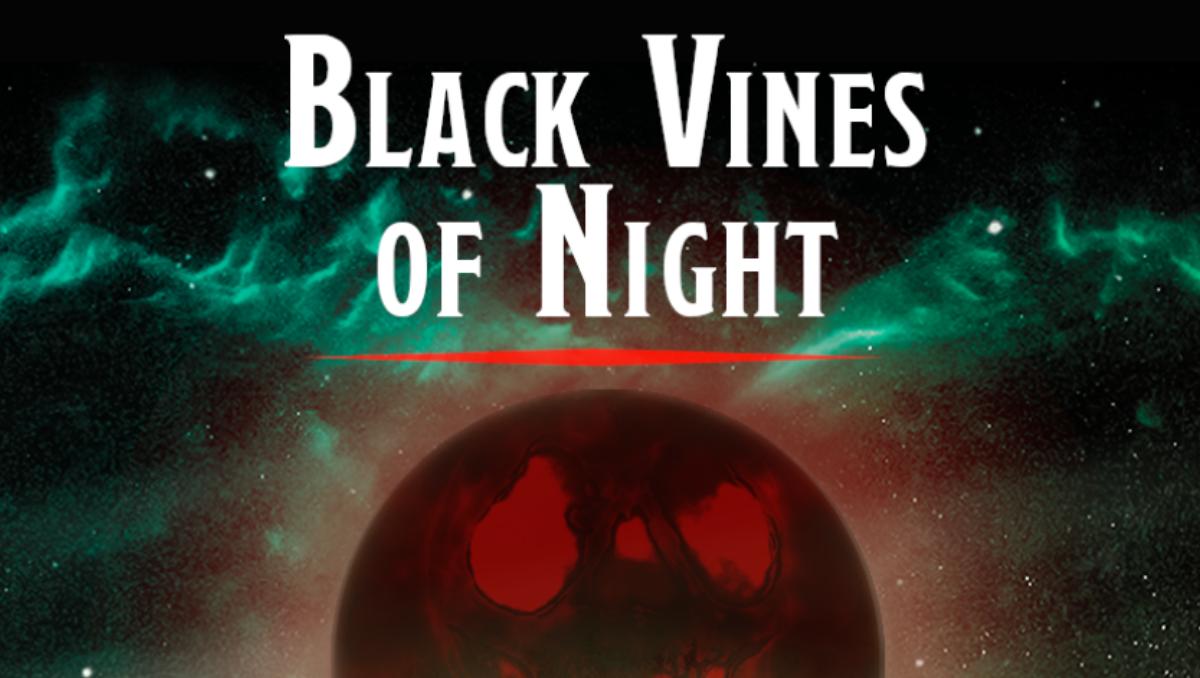 Dark Vines of Night Review