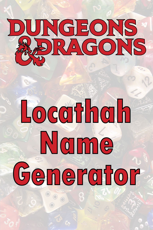 D&D Locathah Name Generator