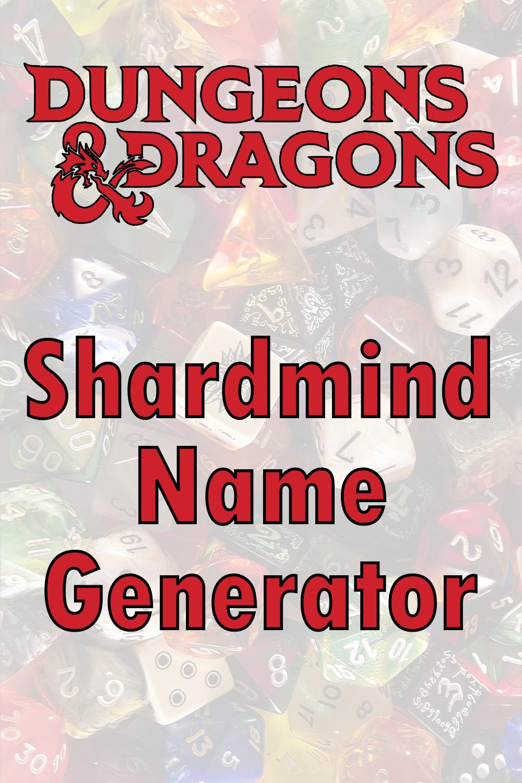 D&D Shardmind Name Generator