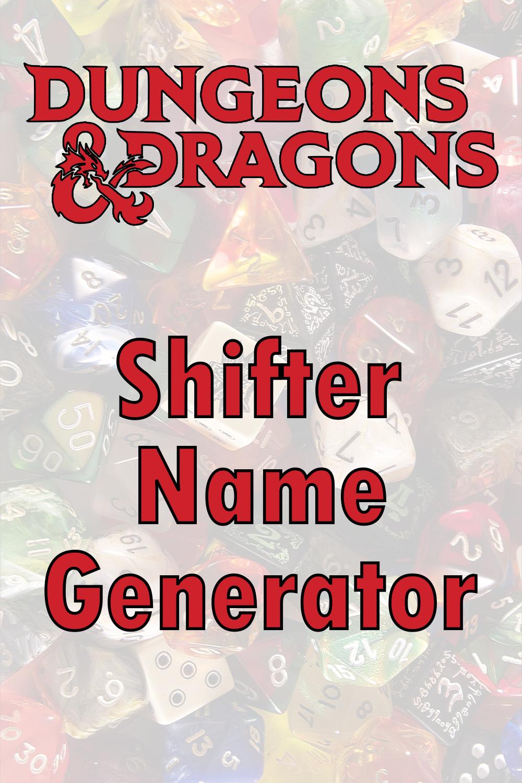 D&D Shifter Name Generator