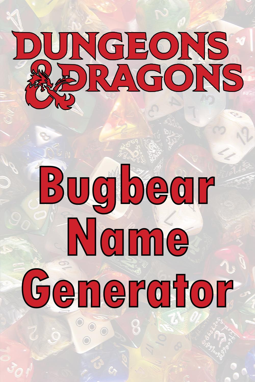 D&D Bugbear Name Generator