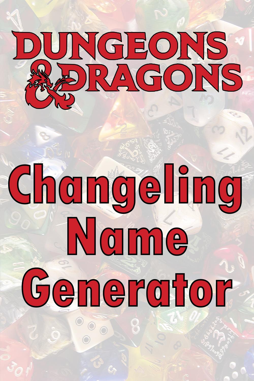 D&D Changeling Name Generator