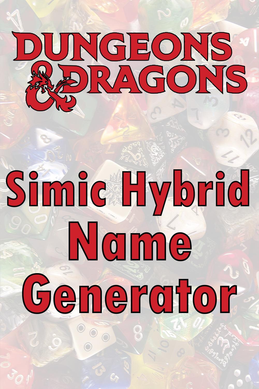 D&D Simic Hybrid Name Generator