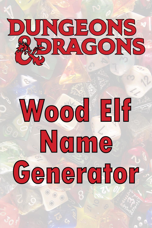 D&D Wood Elf Name Generator