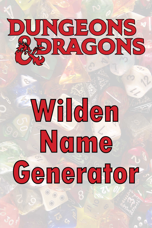D&D Wilden Name Generator