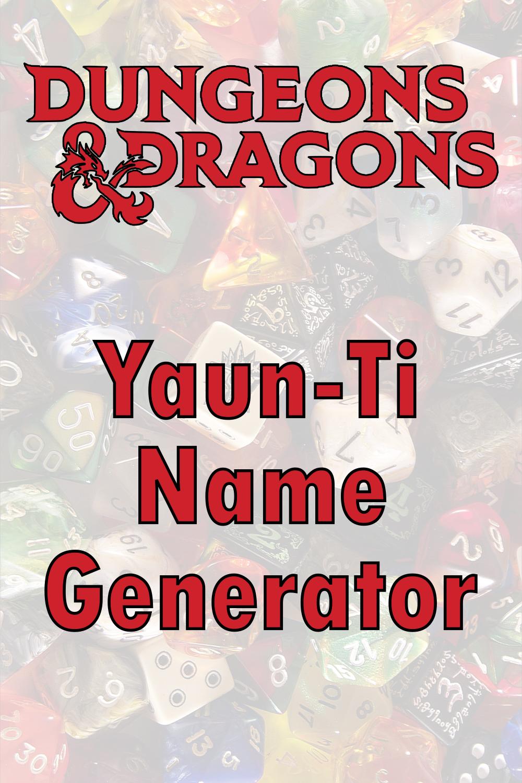 D&D Yaun-Ti Name Generator